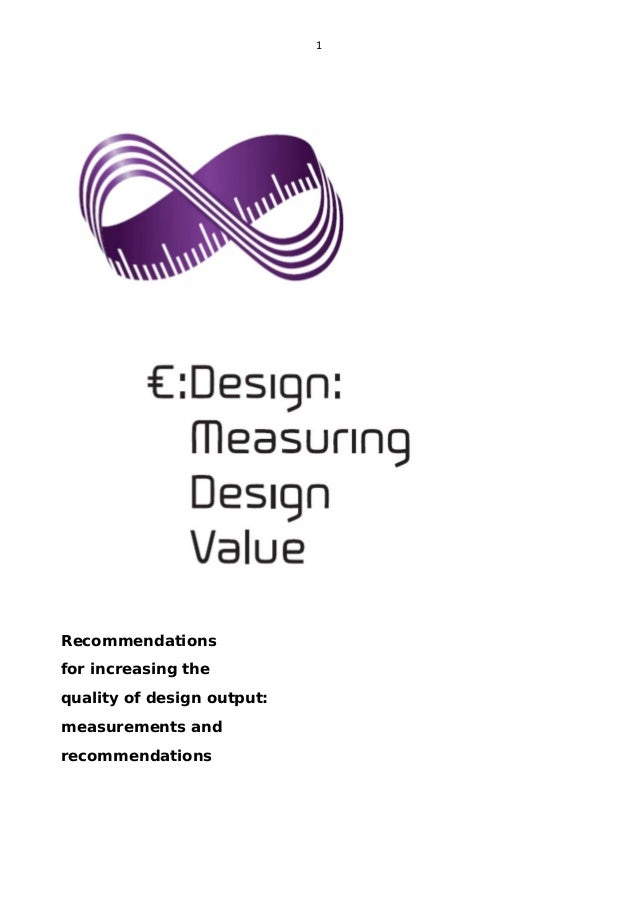 1    Recommendations for increasing the quality of design output: measurements and recommendations