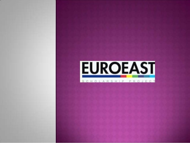 EUROEAST is an Erasmus Mundus Action 2 project funded by the European Commission and organized by a Partnership of some th...
