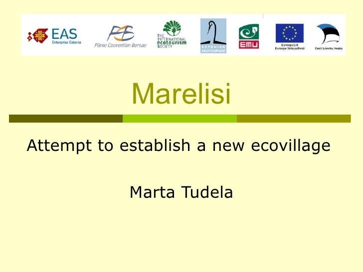 Marelisi Attempt to establish a new ecovillage              Marta Tudela