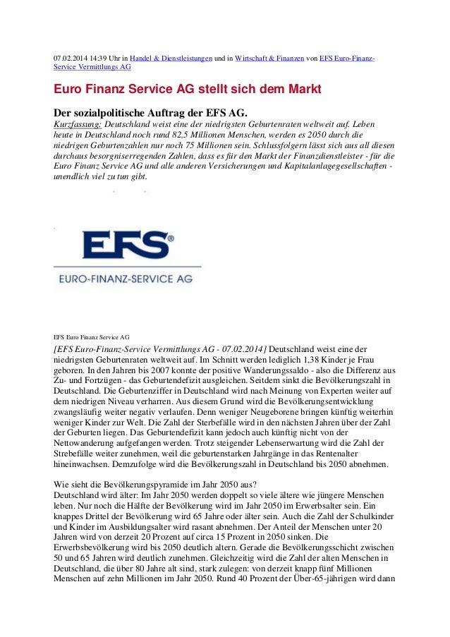 07.02.2014 14:39 Uhr in Handel & Dienstleistungen und in Wirtschaft & Finanzen von EFS Euro-FinanzService Vermittlungs AG ...