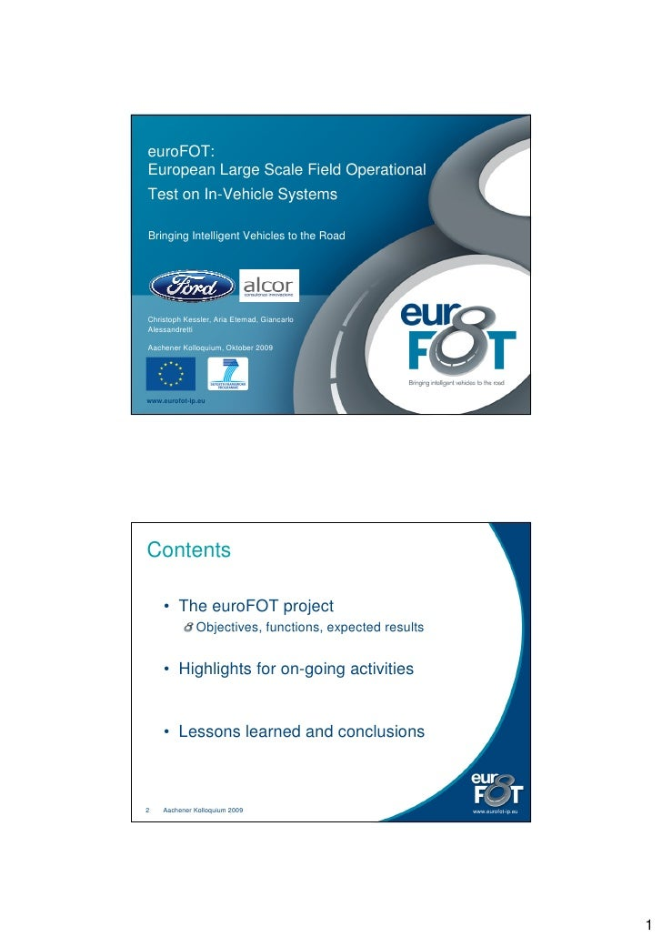 euroFOT: European Large Scale Field Operational Test on In-Vehicle Systems  Bringing Intelligent Vehicles to the Road     ...