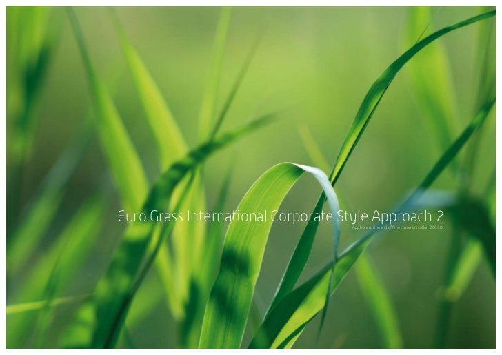 Euro Grass International Corporate Style Approach 2   Applepie online and offline communication 2008©                     ...