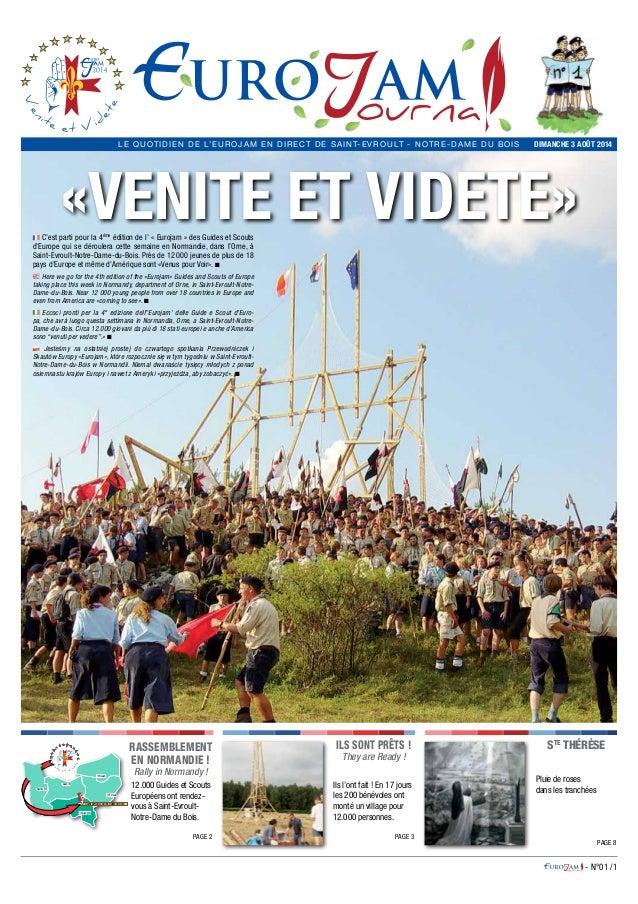 - N°01 /1 DIMANCHE 3 AOÛT 2014LE QUOTIDIEN DE L'EUROJAM EN DIRECT DE Saint-Evroult - Notre-Dame du Bois «Venite et videte»...