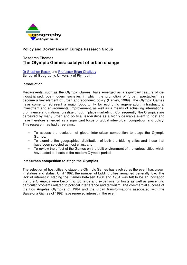 Policy and Governance in Europe Research Group  Research Themes The Olympic Games: catalyst of urban change Dr Stephen Ess...