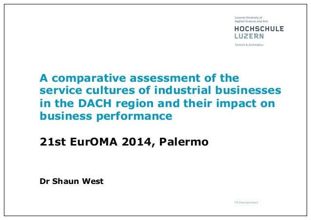 A comparative assessment of the service cultures of industrial businesses in the DACH region and their impact on business ...
