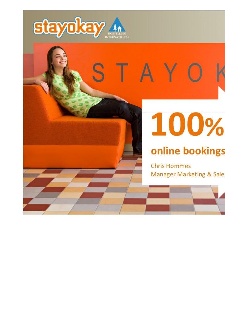 100%online bookingsChris HommesManager Marketing & Sales