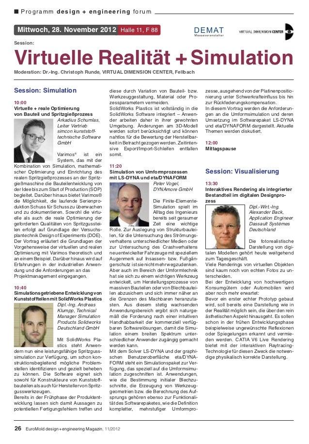 I Programm design + engineering forum Mittwoch, 28. November 2012 Halle 11, F 88Session:Virtuelle Realität + SimulationMod...
