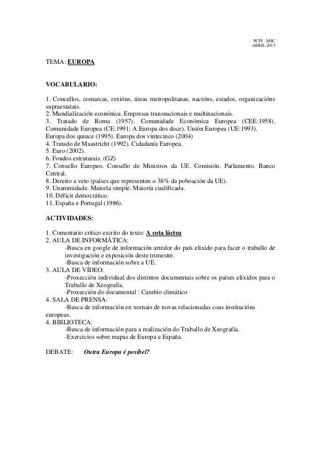 PCPI - MSC ABRIL-2013  TEMA: EUROPA  VOCABULARIO: 1. Concellos, comarcas, rexións, áreas metropolitanas, nacións, estados,...