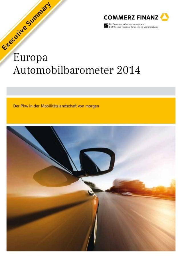 ar y m Su m e iv  Ex ec ut  Europa Automobilbarometer 2014 Der Pkw in der Mobilitätslandschaft von morgen