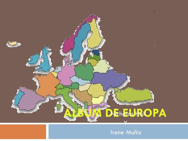 ÁLBUM DE EUROPA Nicholas Hall Y Irene Muñiz