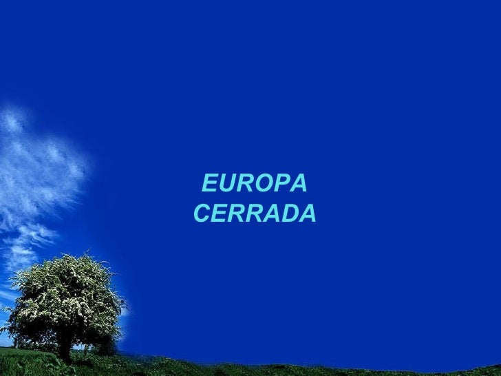 Europa Cerrada