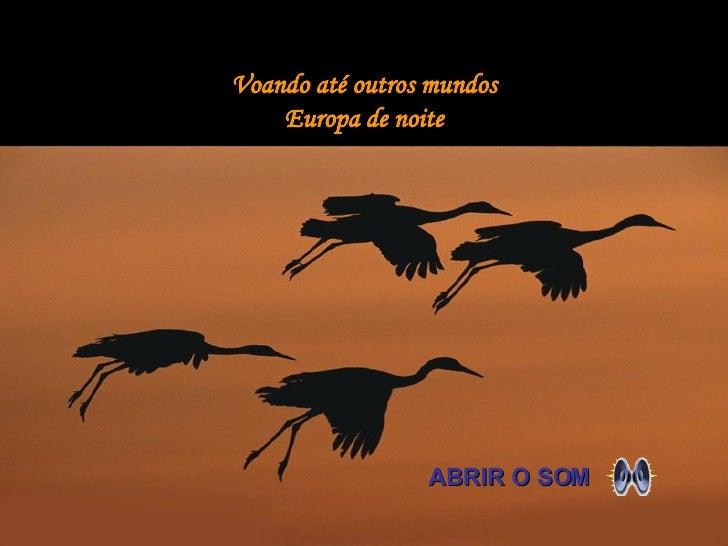 Voando até outros mundos Europa de noite ABRIR O SOM