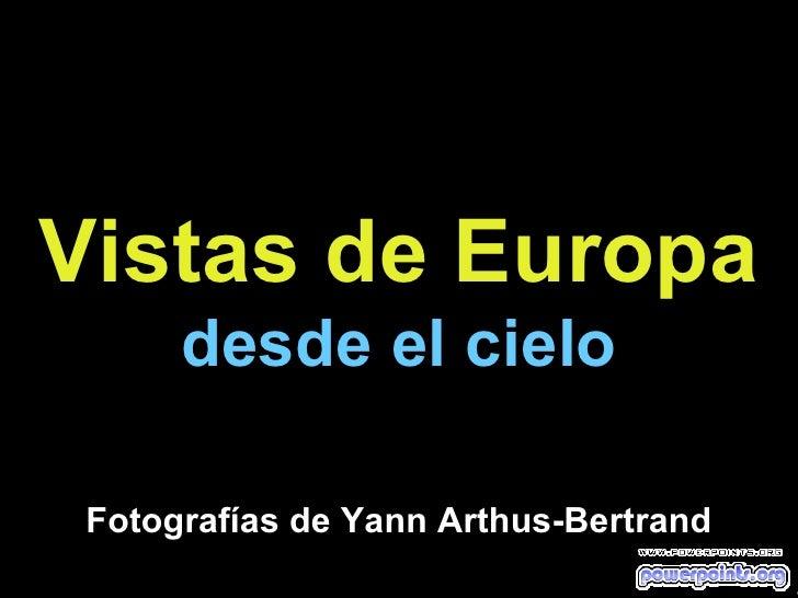 Europa Desde El Cielo www.giiaa.com
