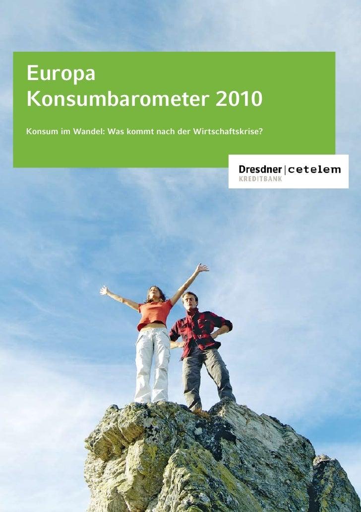 Europa Konsumbarometer 2010 Konsum im Wandel: Was kommt nach der Wirtschaftskrise?