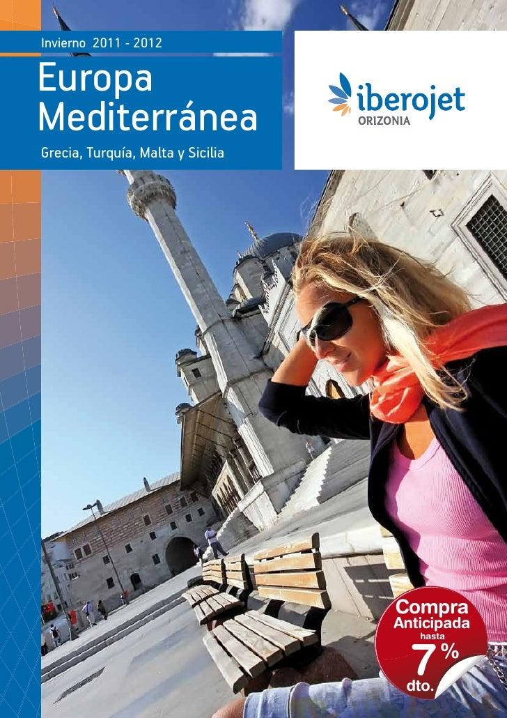 Invierno 2011 - 2012EuropaMediterráneaGrecia, Turquía, Malta y Sicilia                                   Compra           ...