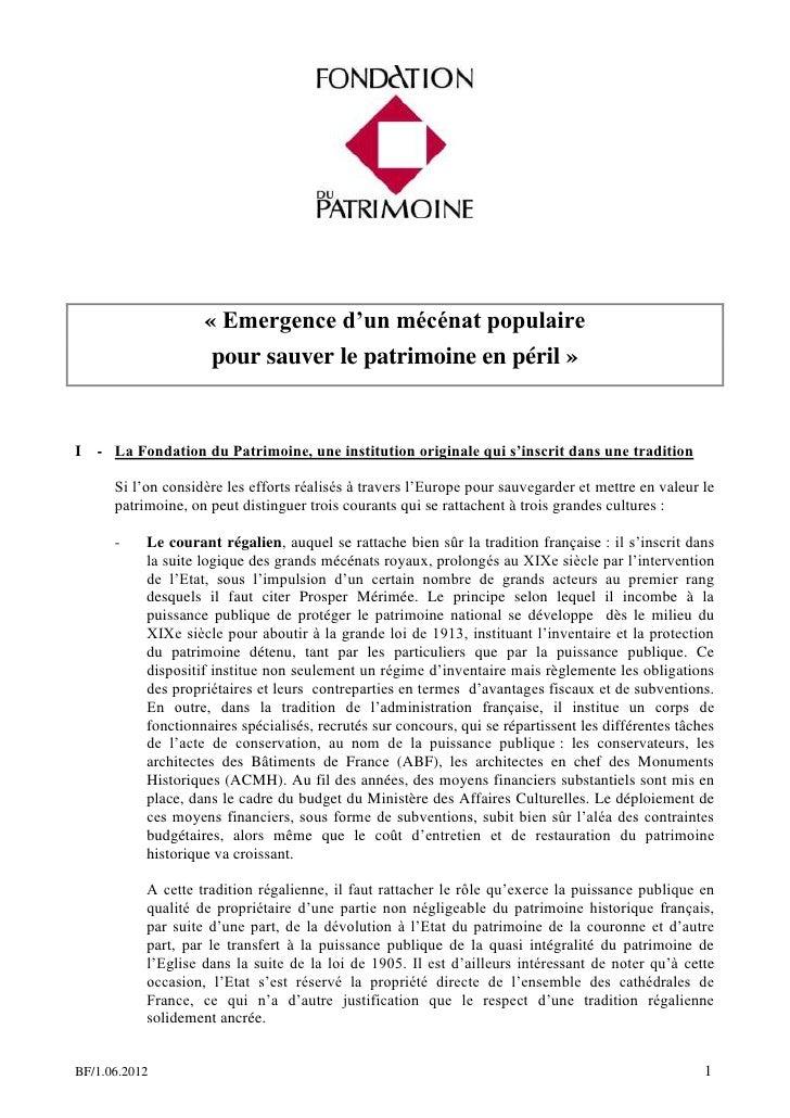 « Emergence d'un mécénat populaire                     pour sauver le patrimoine en péril »I   - La Fondation du Patrimoin...