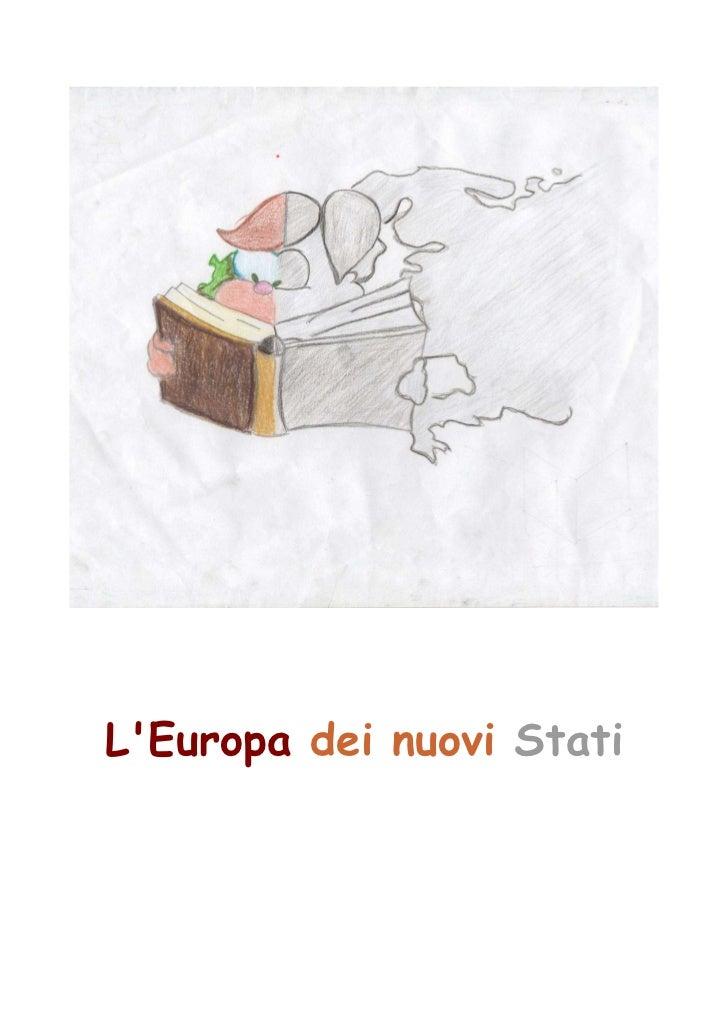 LEuropa dei nuovi Stati
