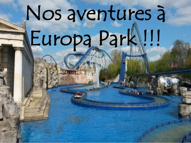 Nos aventures à Europa Park !!!