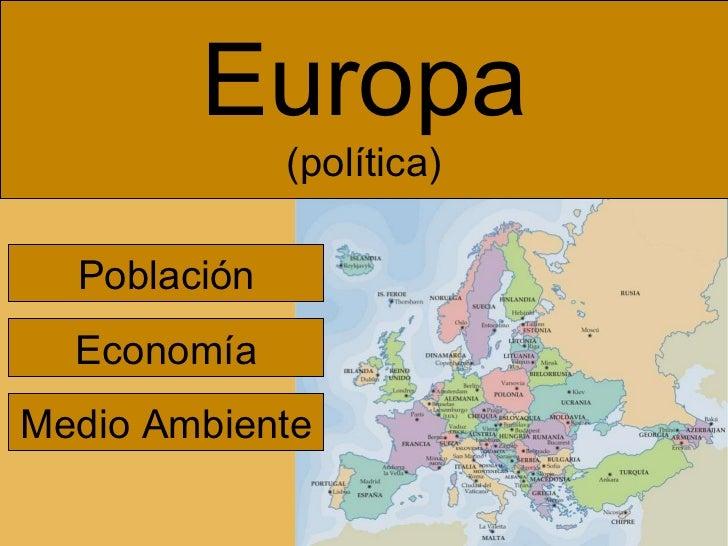 Europa (política) Población Economía Medio Ambiente