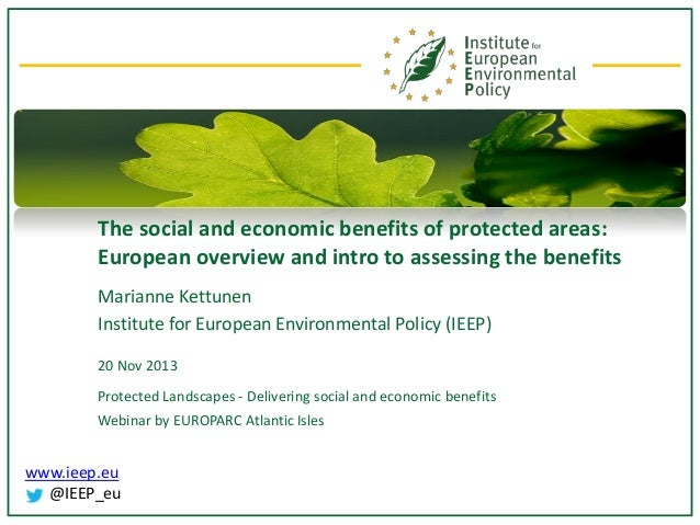 Social and economic benefits of protected areas: European overview and intro to assessing the benefits_MKettunen