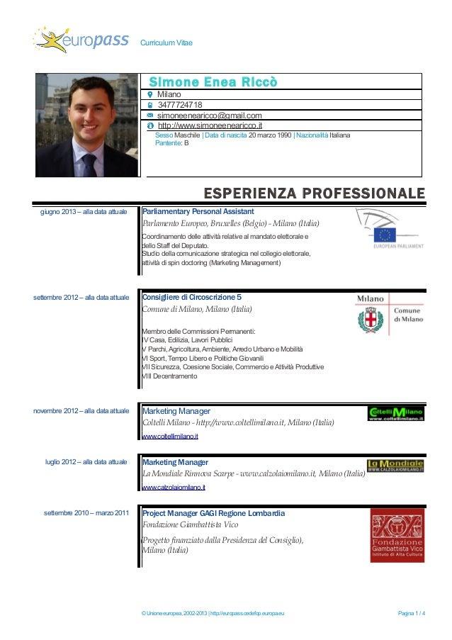 Curriculum Vitae Simone Enea Riccò Milano 3477724718 simoneenearicco@gmail.com http://www.simoneenearicco.it Sesso Maschil...