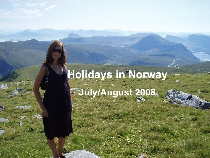 Holidays in Norway July/August 2008