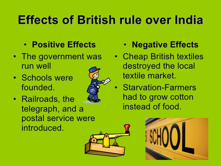 positive effects of british imperialism The effects of imperialism in china were the following: positive effects after the open door policy china was able to trade with other countries it also helped economically.