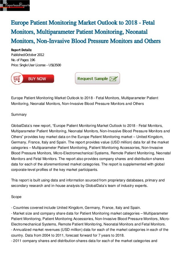 Europe Patient Monitoring Market Outlook to 2018 - FetalMonitors, Multiparameter Patient Monitoring, NeonatalMonitors, Non...