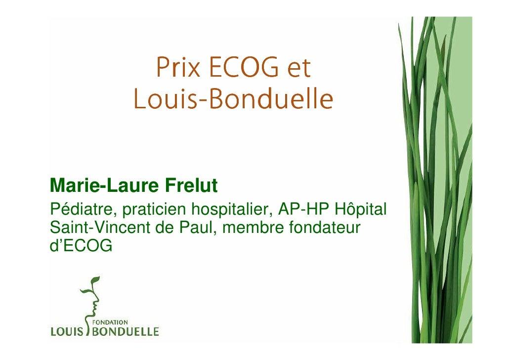 European Childhood Obesity Group - MarieLaure Frelut, Prix ECOG et FLB 2009