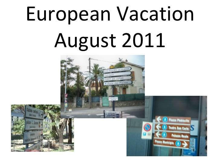 European Vacation August 2011