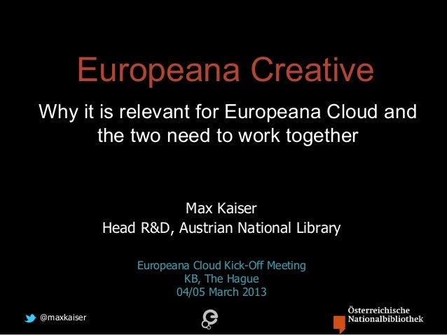 Europeana Creative & Europeana Cloud