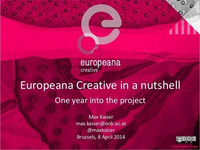 Europeana Creative in a Nutshell