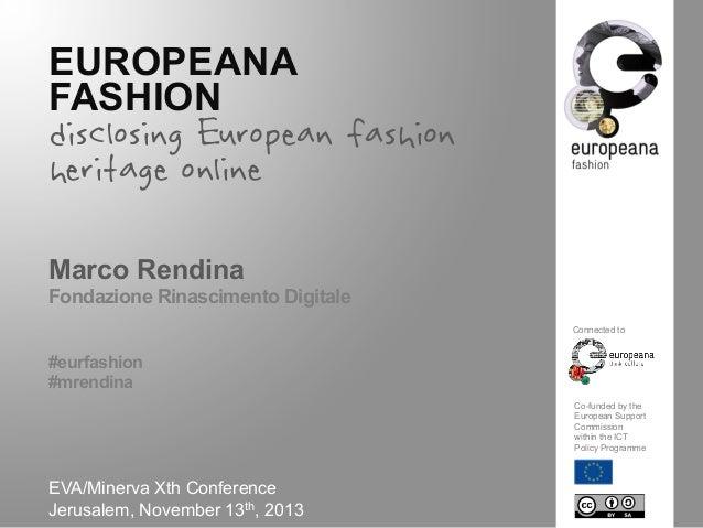 Europeana Fashion @EVA/Minerva 2013