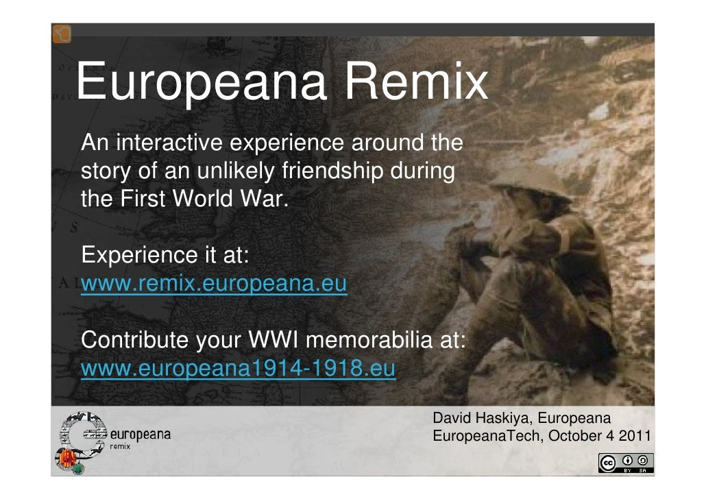 Europeana RemixAn interactive experience around thestory of an unlikely friendship duringthe First World War.Experience it...