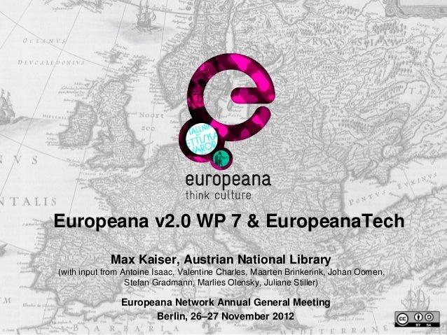 Europeana v2.0 WP 7 & EuropeanaTech