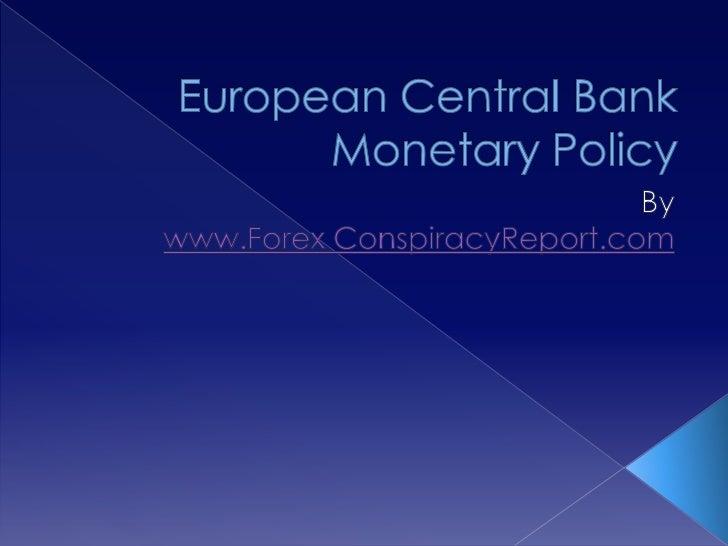 European Central Bank Monetary Policy