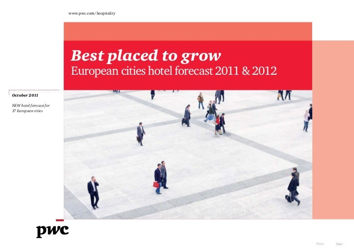 www.pwc.com/hospitality                          Best placed to grow                          European cities hotel foreca...