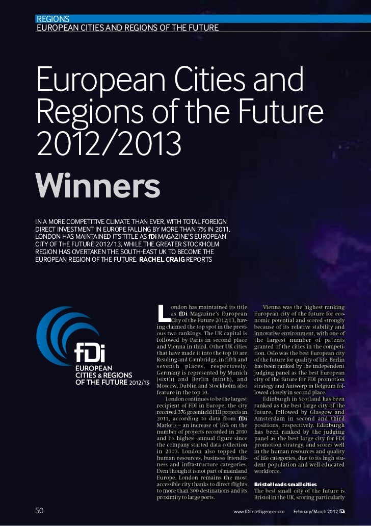 REGIONSEUROPEAN CITIES AND REGIONS OF THE FUTUREEuropean Cities andRegions of the Future2012/2013WinnersIN A MORE COMPETIT...