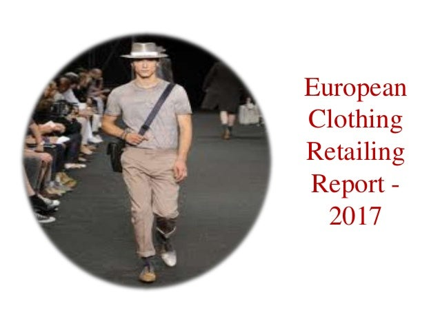 European clothing retailing report  2017