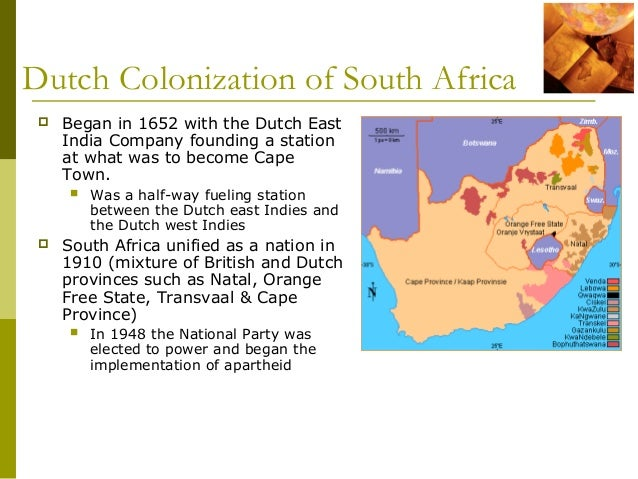 South Africa Colonized Dutch Colonization of South
