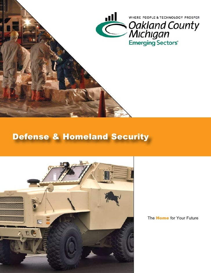 Defense & Homeland Security                               The Home for Your Future