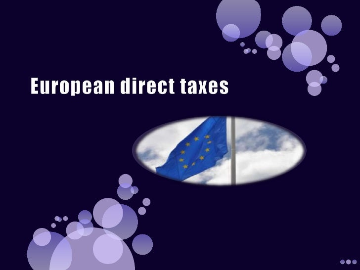 European direct taxes<br />