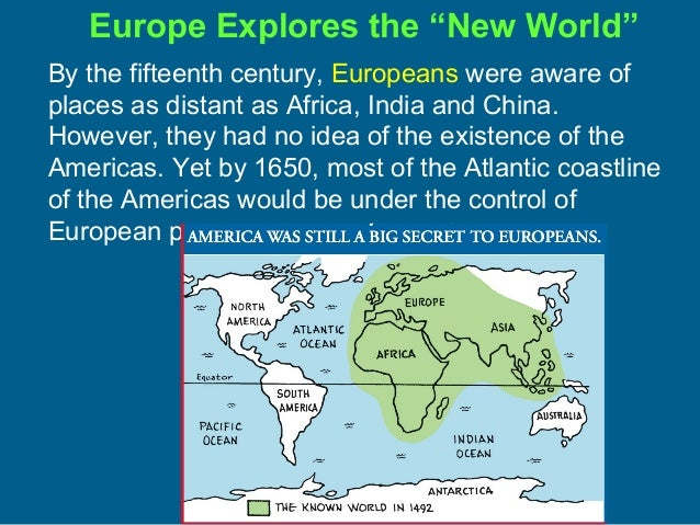 the european exploration European exploration: 1492-1565 your browser does not support canvas please try again with a different browser your browser does not support canvas please try.