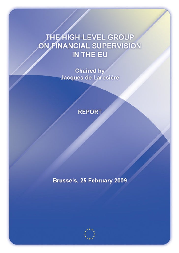 The High-level group on financial supervision in the EU
