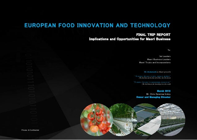 EUROPEAN FOOD INNOVATION AND TECHNOLOGY                                                       FINAL TRIP REPORT           ...