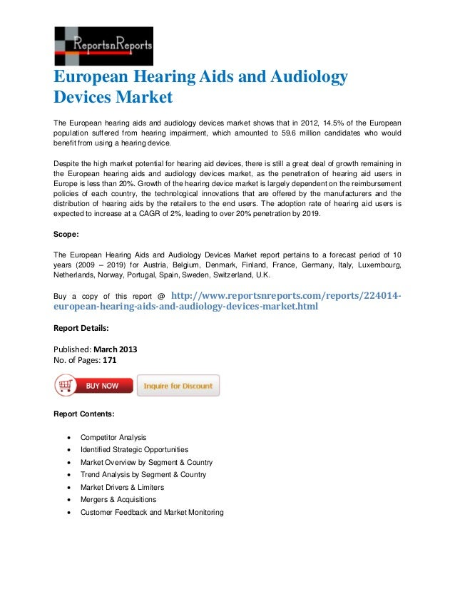European Hearing Aids and AudiologyDevices MarketThe European hearing aids and audiology devices market shows that in 2012...