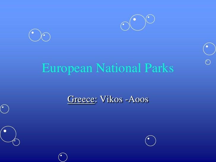 European National Parks<br />Greece: Vikos -Aoos<br />