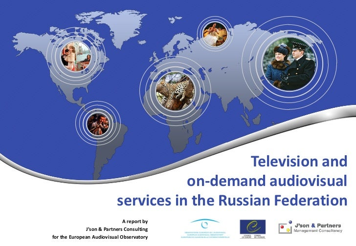 Television and                                      on-demand audiovisual                           services in the Russia...