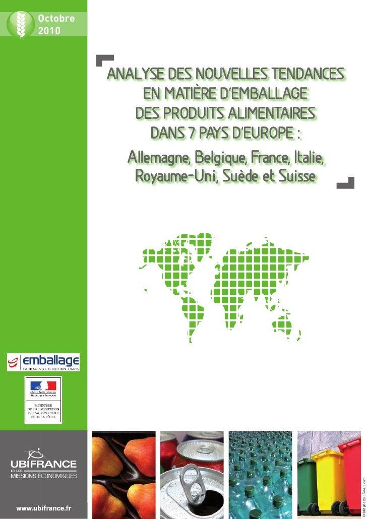 Octobre2010          AnAlyse des nouvelles tendAnces              en mAtière d'embAllAge             des produits AlimentA...