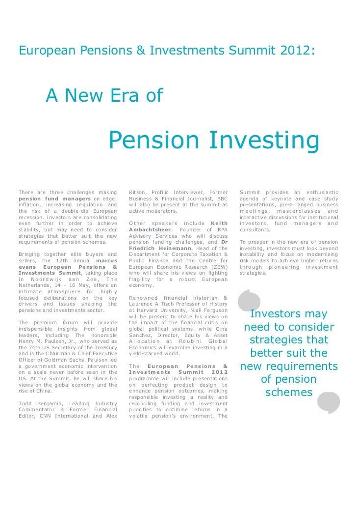 European Pensions & Investments Summit 2012:          A New Era of                                  Pension InvestingThere...